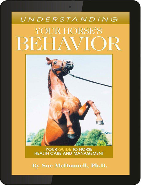 Understanding Your Horse's Behavior - eBook-Horse Palace-Horse Palace-update alt-text with template horse-education-supplements-training-riding-ebook-horse-dvd-guide-to-success-horseman-western-cowboy-cowgirl-stories-horse-safe-health-of-horse-breeding-horse-exercice-unicorn-stories-