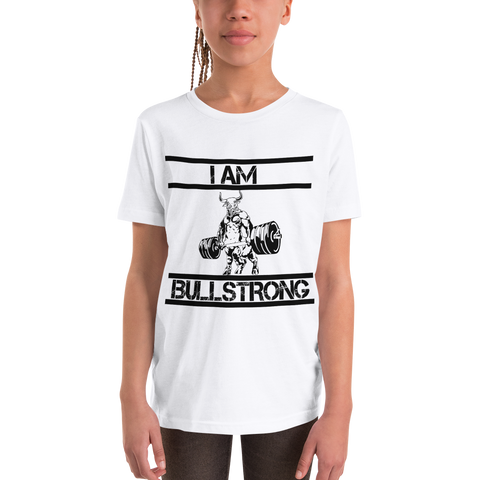 I Am Bullstrong - Youth Girl Short Sleeve T-Shirt