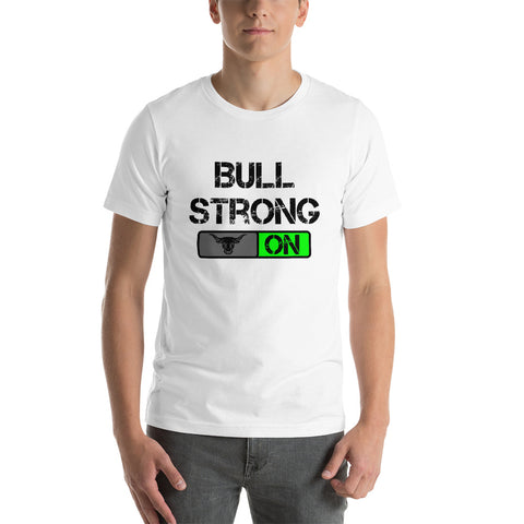 Bullstrong ON - Short-Sleeve T-Shirt