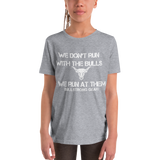 Run At Them - Youth Girl Short Sleeve T-Shirt