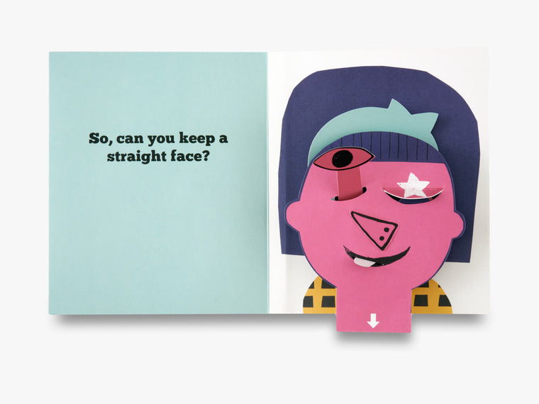Can You Keep a Straight Face? (Lift Flap, Pop Up Book)