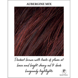Aubergine Mix-Darkest brown with hints of plum at base and bright cherry red & dark burgundy highlights