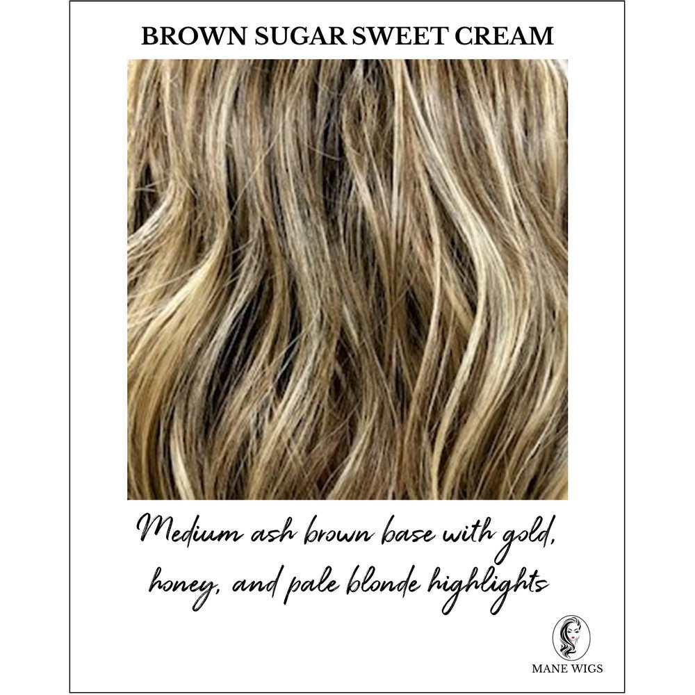 Brown Sugar Sweet Cream-Medium ash brown base with gold, honey, and pale blonde highlights