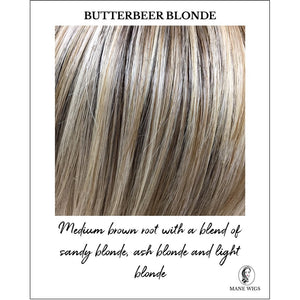 Butterbeer Blonde-Medium brown root with a blend of sandy blonde, ash blonde and light blonde