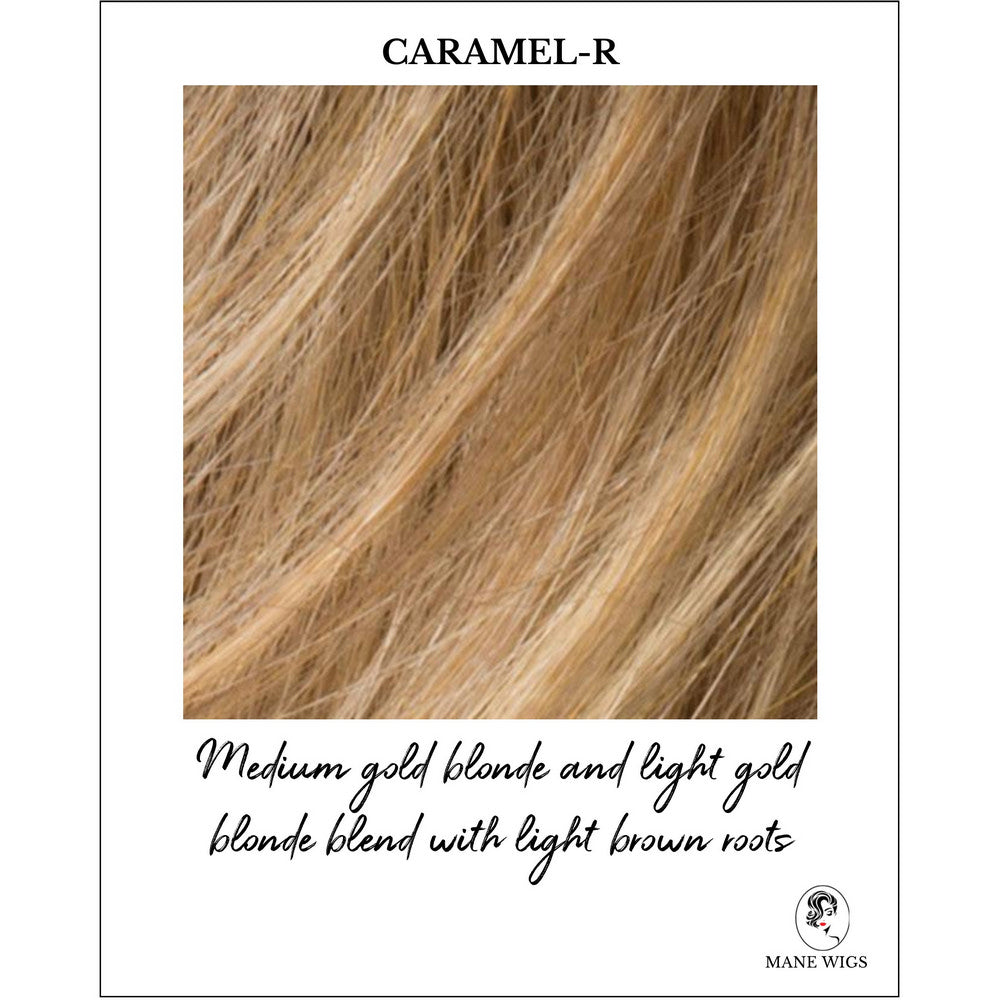 Caramel-R-Medium gold blonde and light gold blonde blend with light brown roots