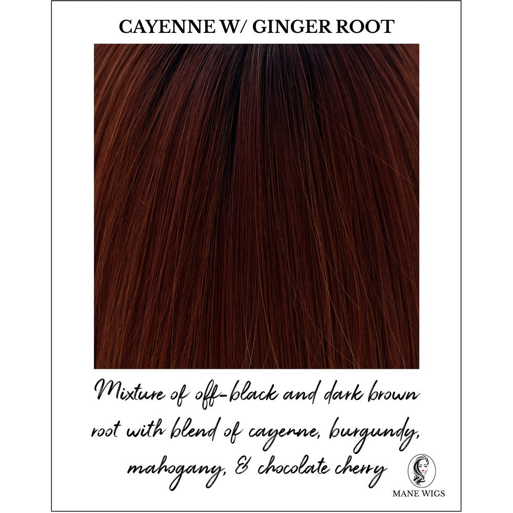 Cayenne with Ginger Root-Mixture of off-black and dark brown root with blend of cayenne, burgundy, mahogany, & chocolate cherry