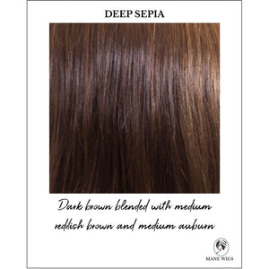 Deep Sepia-Dark brown blended with medium reddish brown and medium auburn