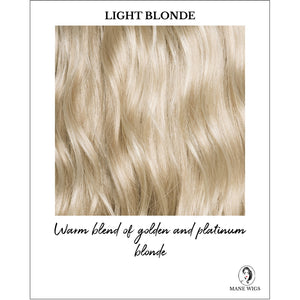 Light Blonde - Warm blend of golden and platinum blonde