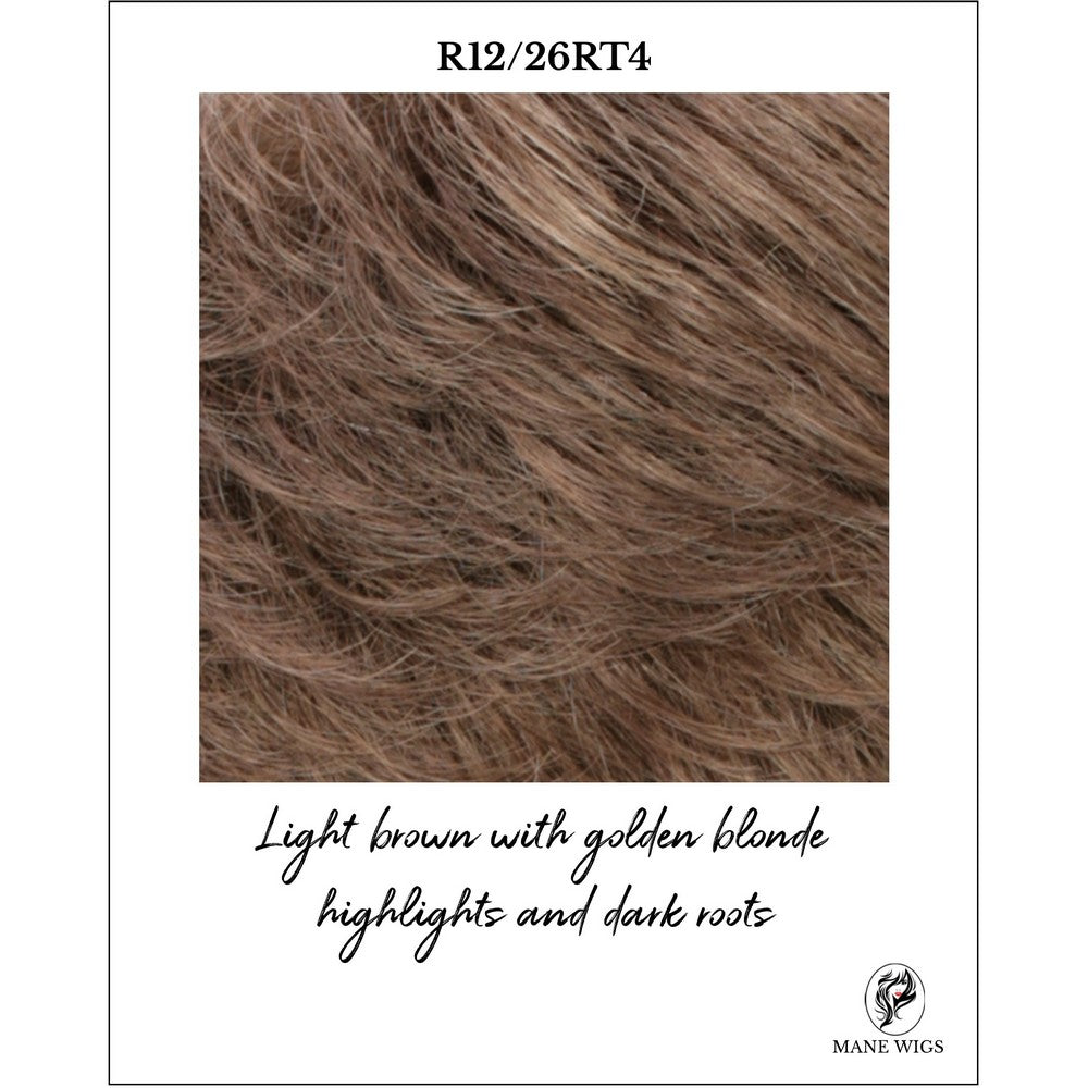 R12-26RT4-Light brown with golden blonde highlights and dark roots