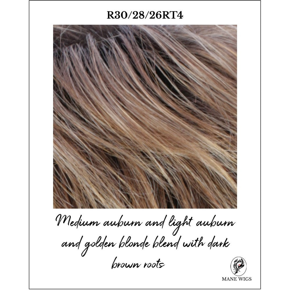 R30/28/26RT4-Medium auburn and light auburn and golden blonde blend with dark brown roots