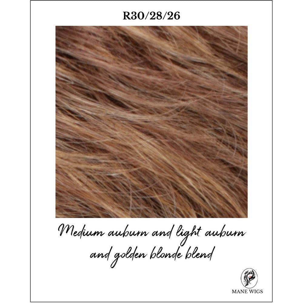 R30/28/26-Medium auburn and light auburn and golden blonde blend