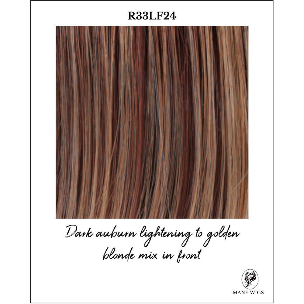 R33LF24-Dark auburn lightening to golden blonde mix in front