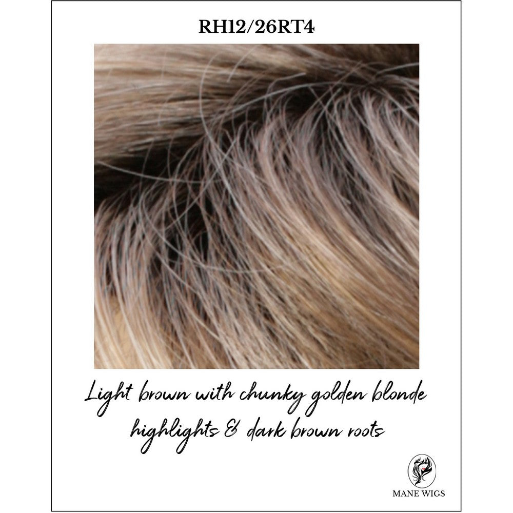 RH12/26RT4-Light brown with chunky golden blonde highlights & dark brown roots