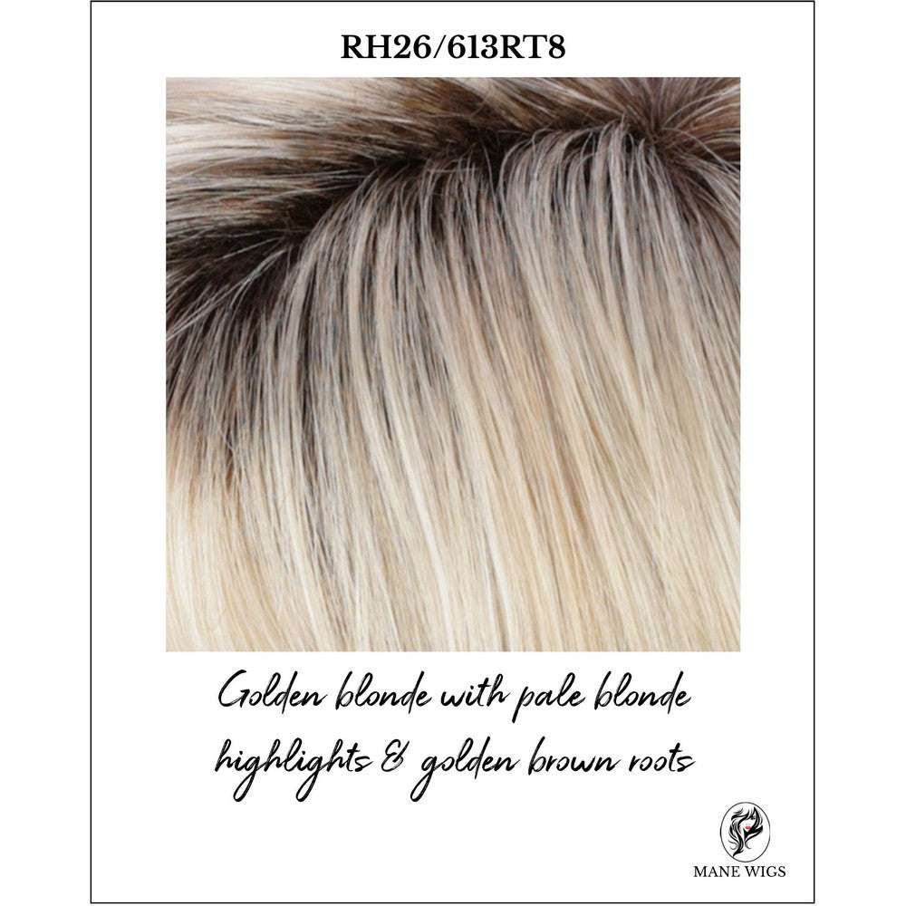 RH26/613RT8-Golden blonde with pale blonde highlights & golden brown roots
