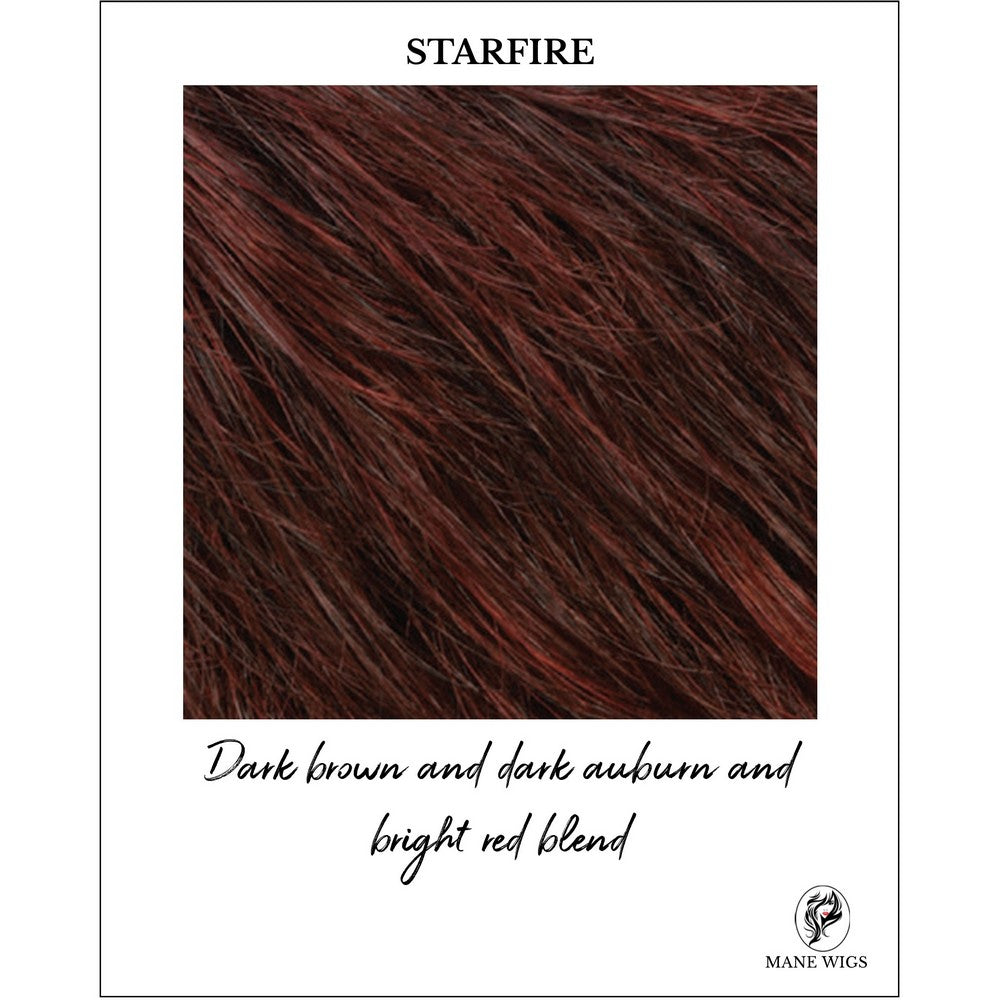 STARFIRE-Dark brown and dark auburn and bright red blend