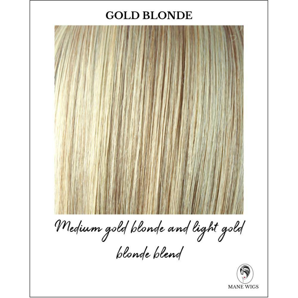Gold Blonde - Medium gold blonde and light gold blonde blend
