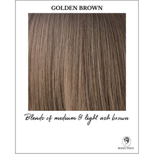 Golden Brown-Blends of medium & light ash brown