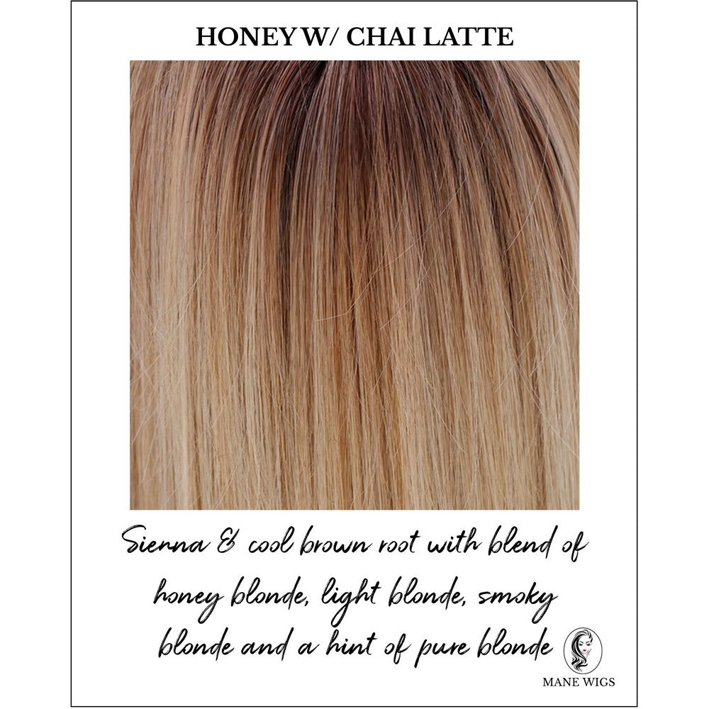 Honey with Chai Latte-Sienna & cool brown root with blend of honey blonde, light blonde, smoky blonde and a hint of pure blonde