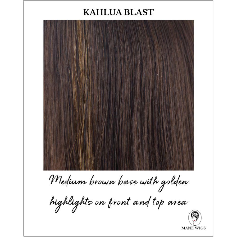 Kahlua Blast-Medium brown base with golden highlights on front and top area