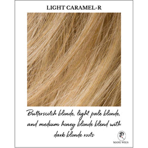 Light Caramel-R-Butterscotch blonde, light pale blonde, and medium honey blonde blend with dark blonde roots