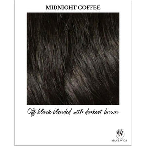 Midnight Coffee-Off black blended with darkest brown