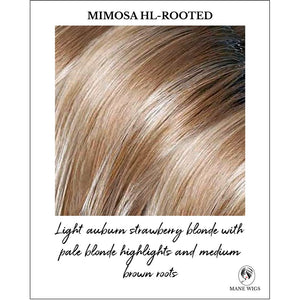 Mimosa HL-Rooted-Light auburn strawberry blond with pale blonde highlights and medium brown roots