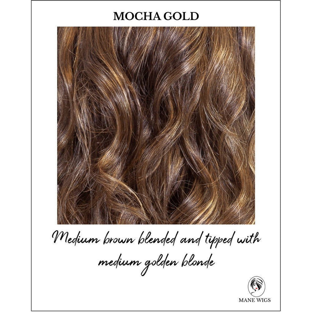 Mocha Gold-Medium brown blended and tipped with medium golden blonde