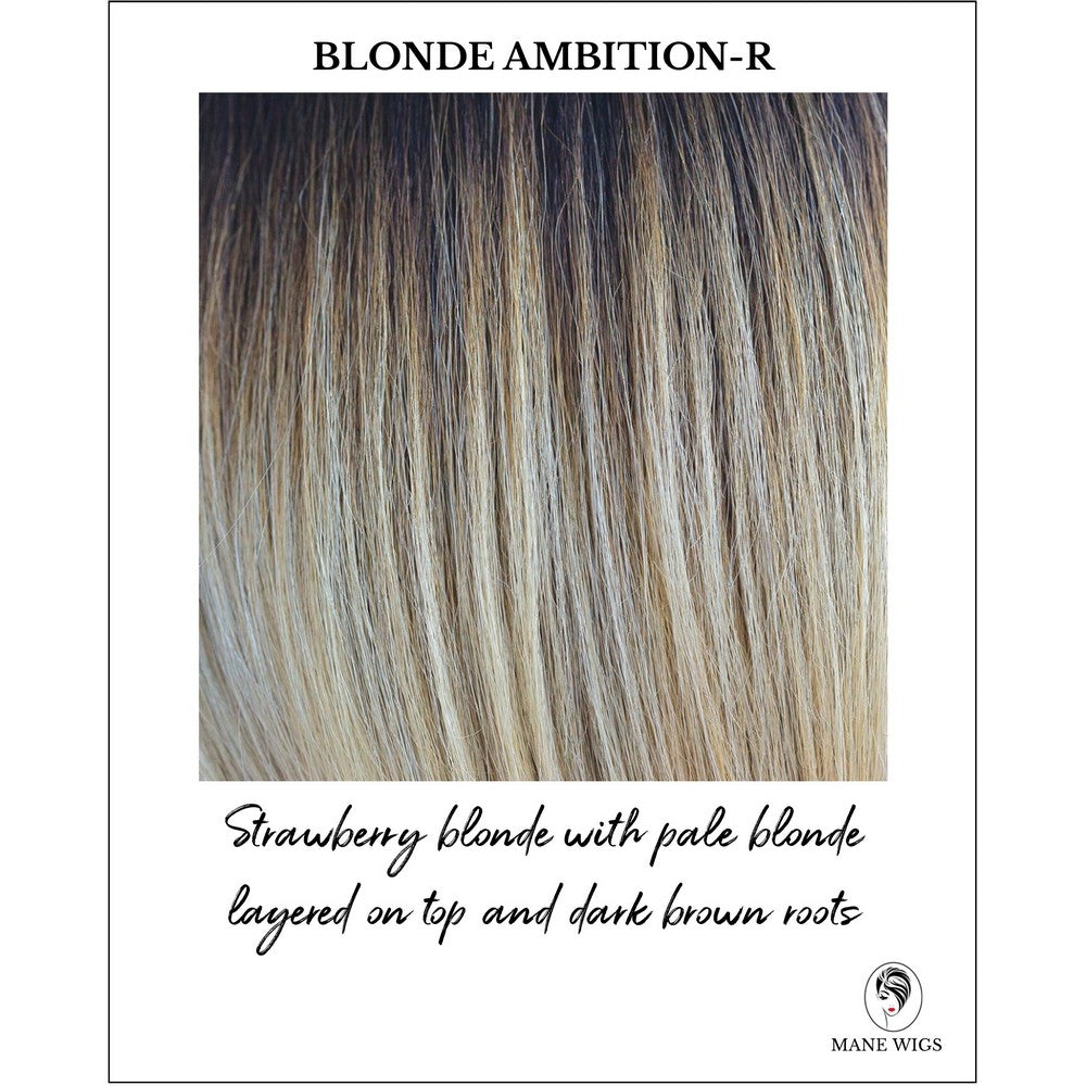 Blonde Ambition-R-Strawberry blonde with pale blonde layered on top and dark brown roots
