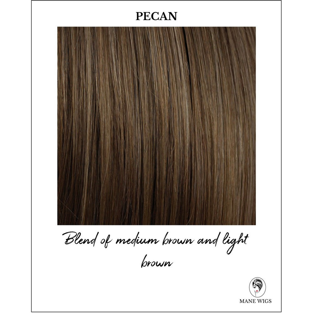 Pecan-Blend of medium brown and light brown