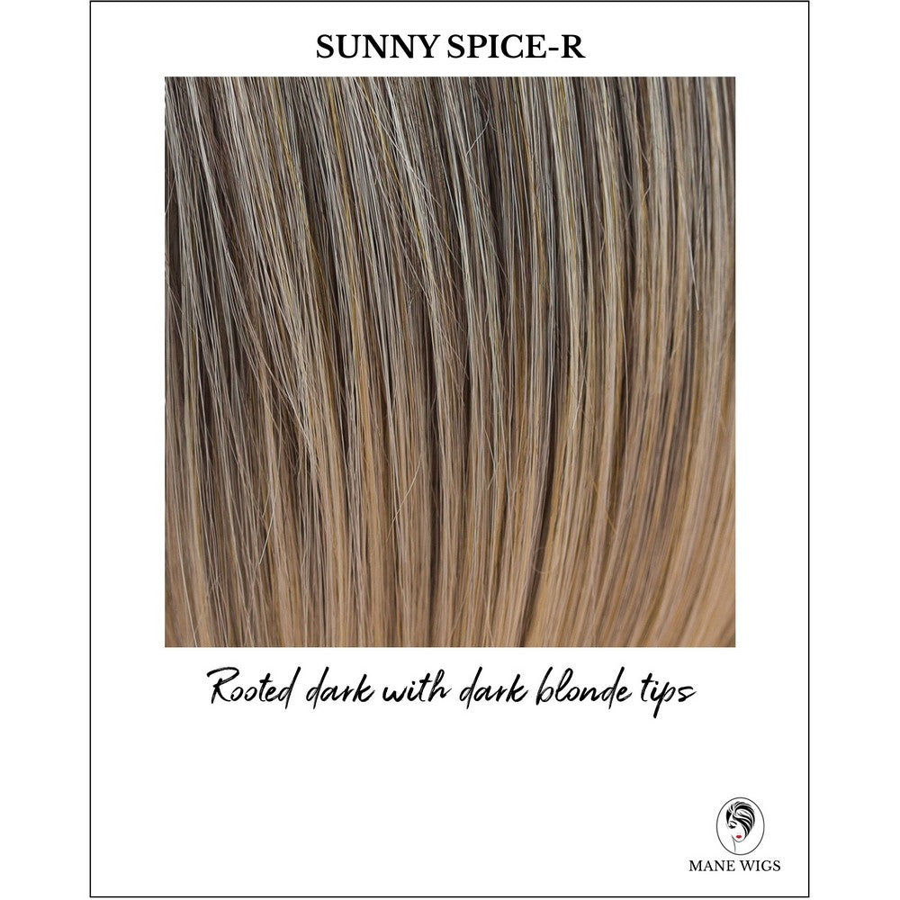 Sunny Spice-R-Rooted dark with dark blonde tips