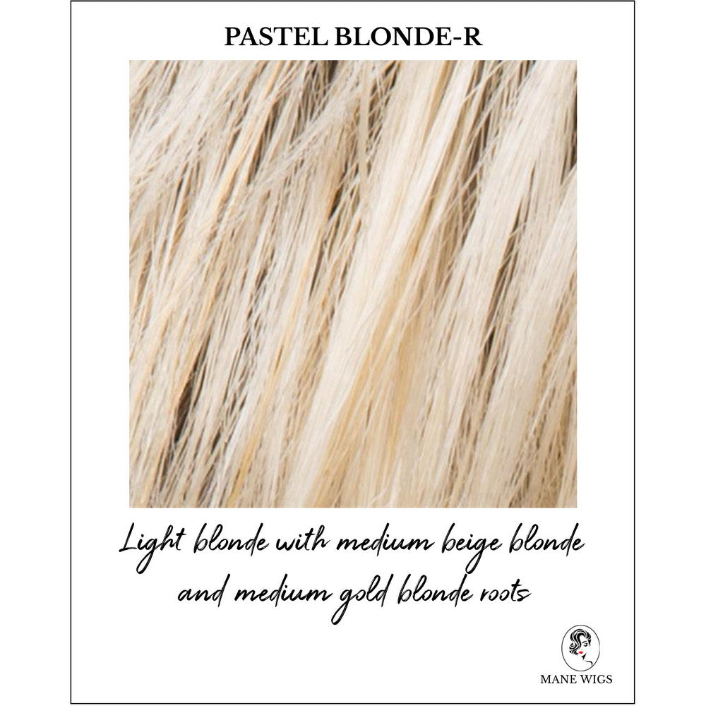Pastel Blonde-R-Light blonde with medium beige blonde and medium gold blonde roots