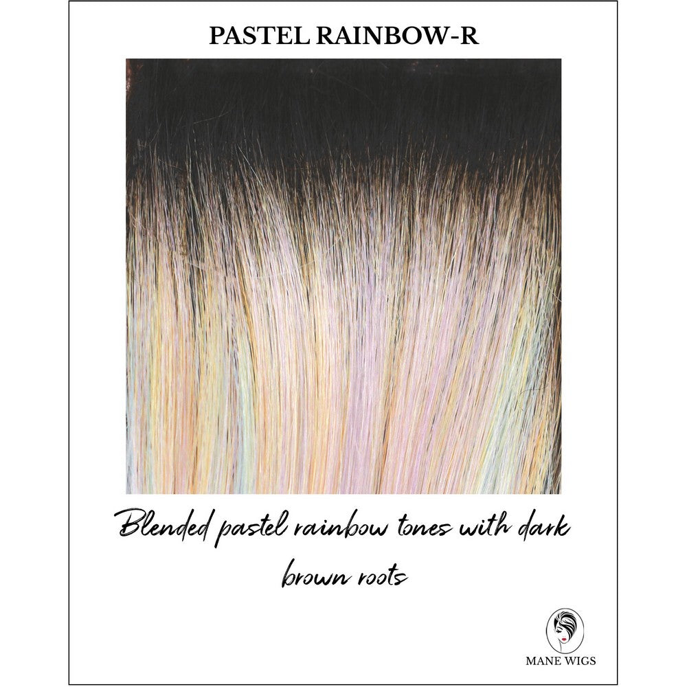 Pastel Rainbow-R-Blended pastel rainbow tones with dark brown roots