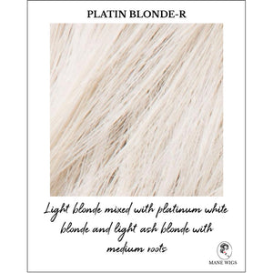 Platin Blonde-R-Light blonde mixed with platinum white blonde and light ash blonde with medium roots