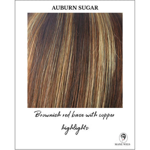 Auburn Sugar-Brownish red base with copper highlights
