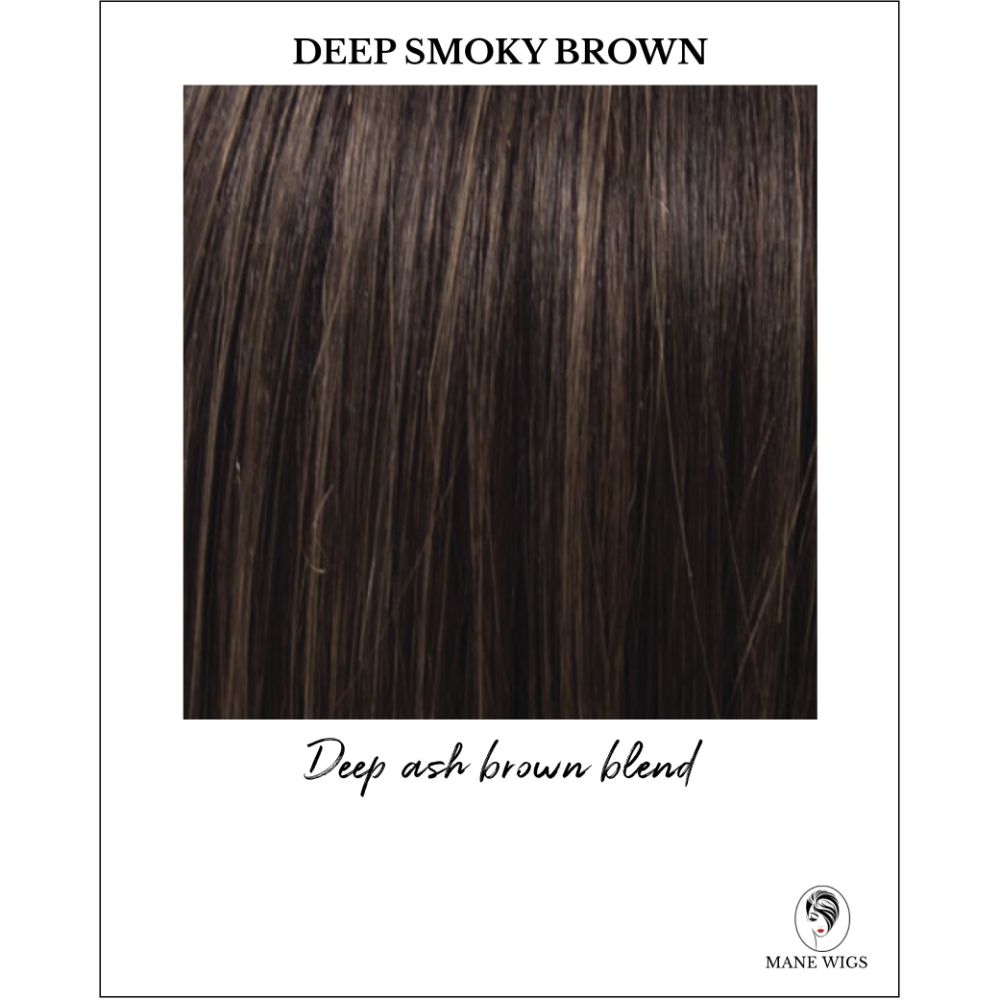 Deep Smoky Brown-Deep ash brown blend