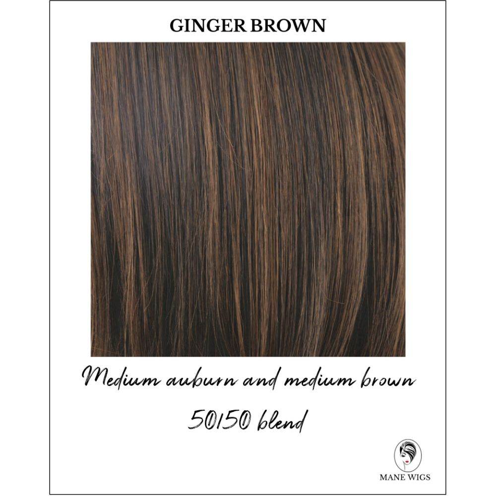 Ginger Brown - Medium auburn and medium brown 50/50 blend