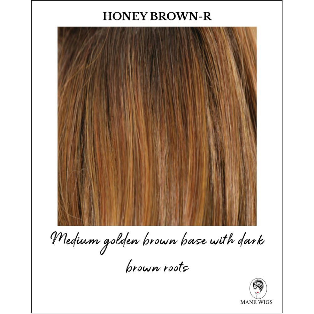 Honey Brown-R-Medium golden brown base with dark brown roots