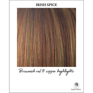 Irish Spice-Brownish red & copper highlights