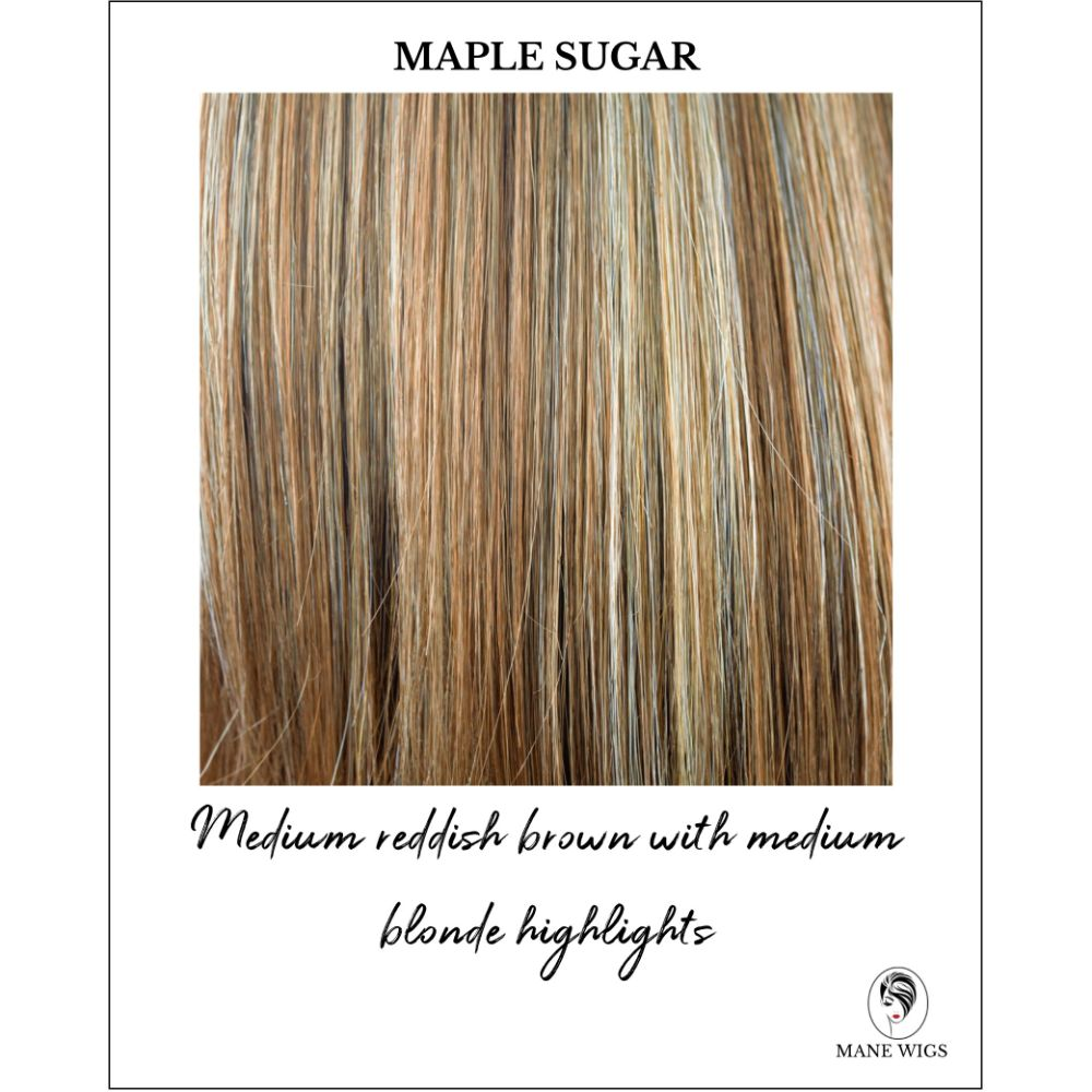 Maple Sugar-Medium reddish brown with medium blonde highlights