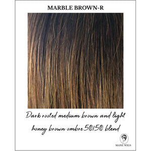 Marble Brown-R-Dark rooted medium brown and light honey brown ombre 50/50 blend
