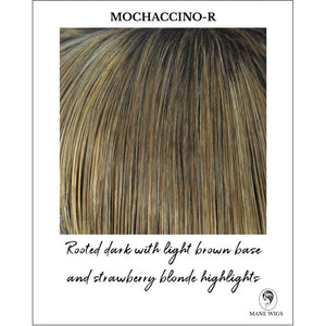Mochaccino-R-Rooted dark with light brown base and strawberry blonde highlights