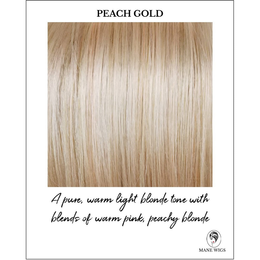 Peach Gold-A pure, warm light blonde tone with blends of warm pink, peachy blonde