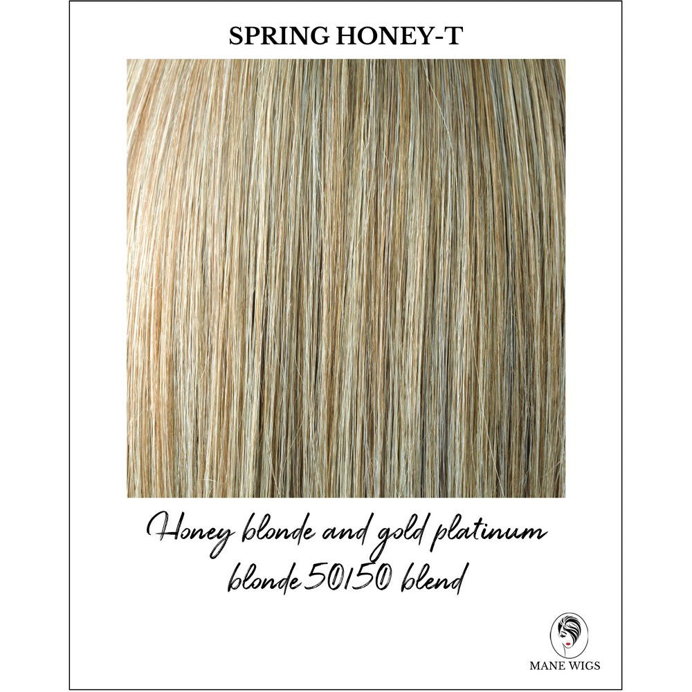 Spring Honey-T-Honey blonde and gold platinum blonde 50/50 blend