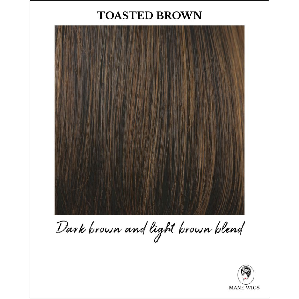 Toasted Brown-Dark brown and light brown blend