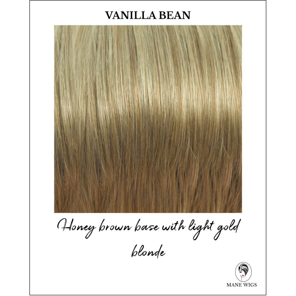 Vanilla Bean - Honey brown base with light gold blonde