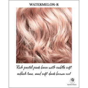 Watermelon-R -Rich pastel pink base with subtle soft reddish tone and soft dark brown root