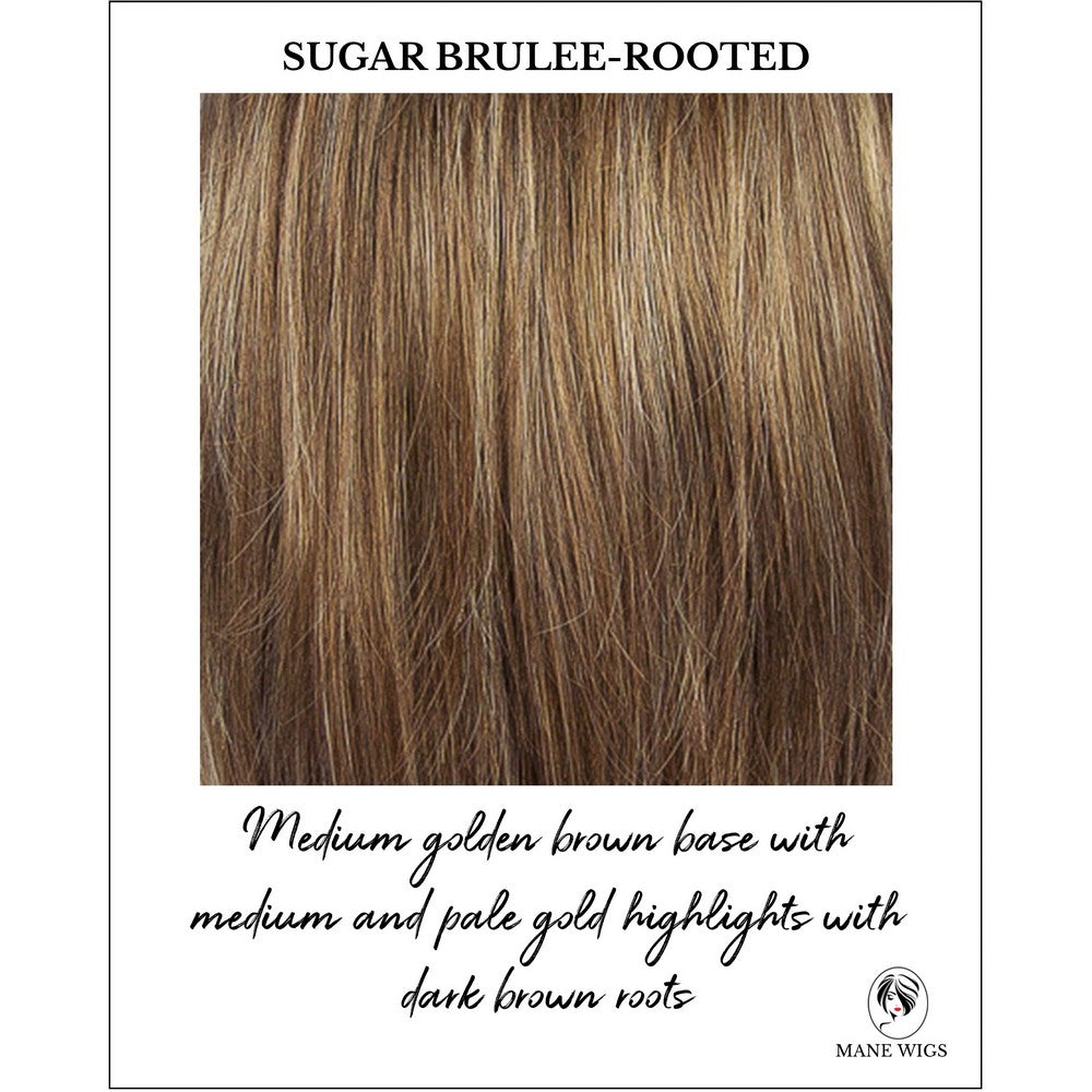 Sugar Brulee-Rooted-Medium golden brown base with medium and pale gold highlights with dark brown roots