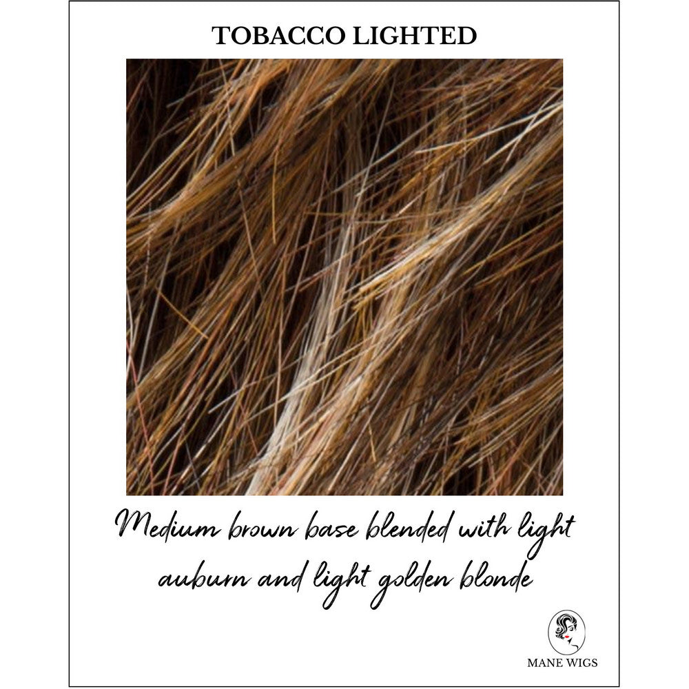 Tobacco Lighted-Medium brown base blended with light auburn and light golden blonde