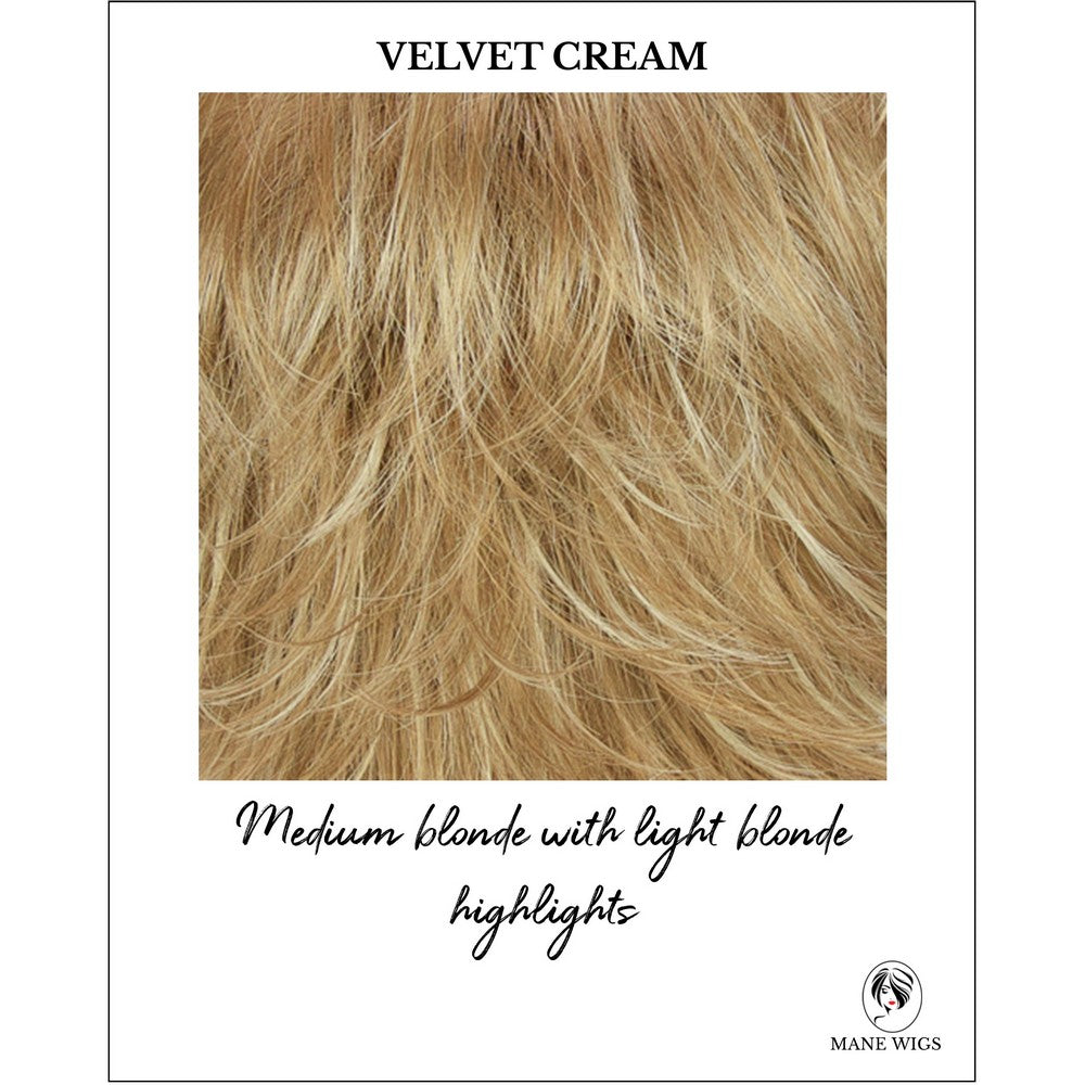 Velvet Cream-Medium blonde with light blonde highlights