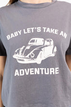 Load image into Gallery viewer, baby lets take an adventure tee